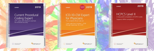 2019 Optum Coding Essentials Package  Includes: CPT Expert Spiral, ICD-10  Expert Spiral (w/ or w/o GUIDELINES) & HCPCS Expert Spiral