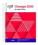 2020 AMA CPT Changes: An Insider's View | AVAILABLE: NOVEMBER 2019